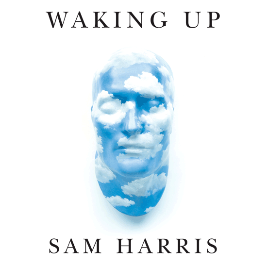 Waking Up: Sam Harris